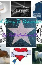 A Story to Remember by KallieAndrews16