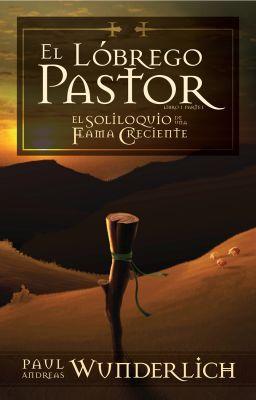 El Lóbrego Pastor (Libro 1 Parte 1) [OBRA COMPLETA]