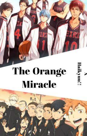 The Orange Miracle [Kuroko no Basket x Haikyu!! Crossover