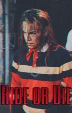 RIDE OR DIE - 6ix9ine  by angelkashii69