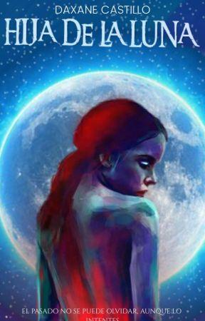 Hija De La Luna by maricastillo11