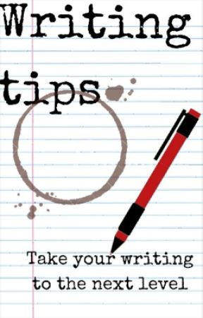 Writing tips! by AmberOnTap