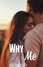Why Me || Taylor Caniff by cutemaloley