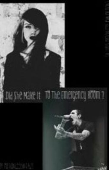 Did She Make It To The Emergency Room ? ( Chris Motionless Fan Fiction)
