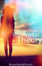 The Immortal Theory by DumbRules