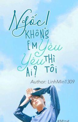 Đọc truyện [ Kim Taehyung_ fanfiction]Ngốc! Ko yêu em thì tôi yêu ai