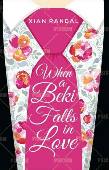 WHEN A BEKI FALLS IN-LOVE