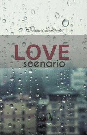 LOVE SCENARIO by Dreamcatcher1200VMS