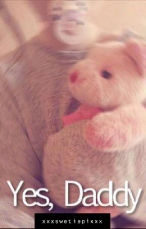 Yes Daddy by XxXswetiepiXxX