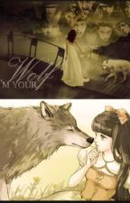I'm Your Wolf [EXO] by KuroNyann