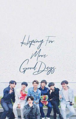 Đọc truyện [BTS × YOU] imagine HOPING MOVE GOOD DAY