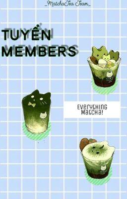 Đọc truyện  MatchaTea Team  Tuyển members