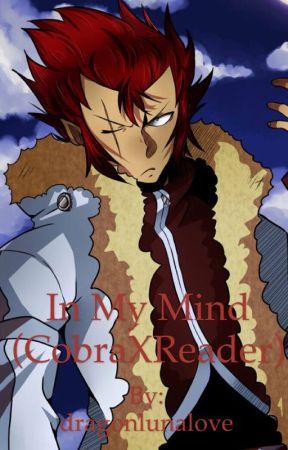 In My Mind  (Cobra X Reader) by rubyred_girl