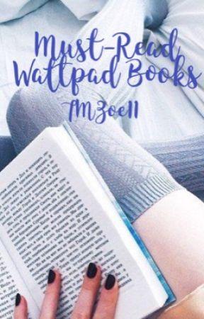 Must-Read Wattpad Books by TMZoe11