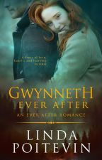 Gwynneth Ever After (Ever After series book 1) EXCERPT ONLY by LindaPoitevin