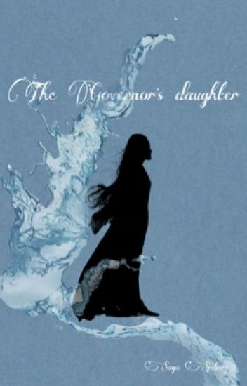 The Governors daughter