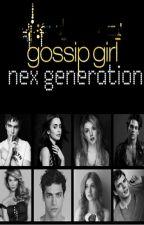 Gossip Girl: Nex generation by loveattack6