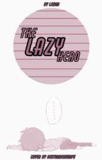 The lazy hero (BNHA) by breadbabb