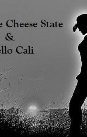 Goodbye Cheese State and Hello Cali