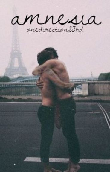 Amnesia (A Larry Stylinson Fan Fiction)