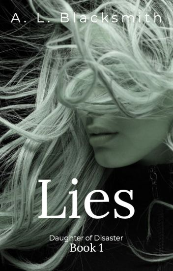Lies (Daughter of Disaster, #1)