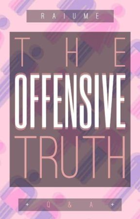 The Offensive Truth by Raiume