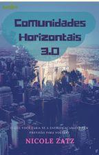 Comunidades Horizontais 3.0 by AtelieRadiko