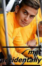 met accidentally | Paulo Dybala by sanjar9