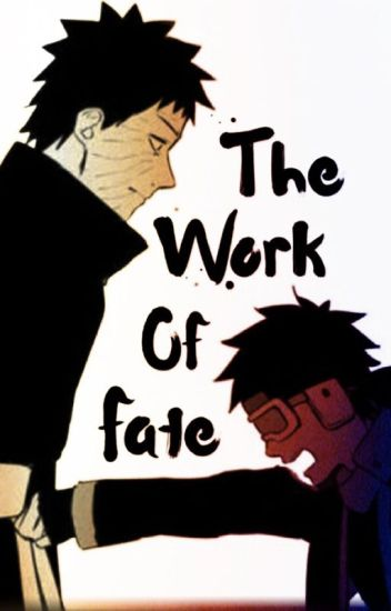 The work of fate