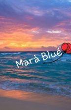 Marà Blué by Skatergiiirl02