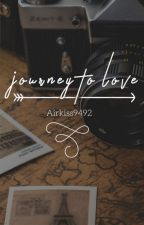 [Written fic] Journey to love by airkiss9492