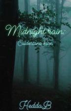 Midnight rain by HeddaB