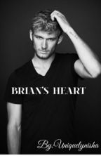Brian's Heart by uniquelynisha