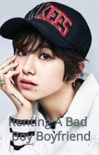 Renting the Bad Boy Boyfriend (MiChaeng) by MiChaeng4Life