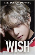 Wish [COMPLETED] by taegyowings