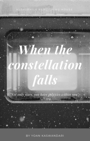 When The Constellation Falls by ykswndr