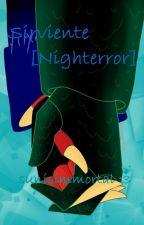 Sirviente [Nighterror] by sunisimmortal