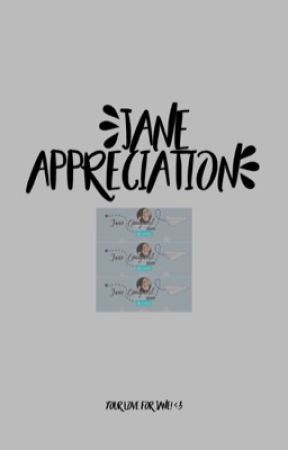 JANE APPRECIATION ➣ messages by janedeservesbetter