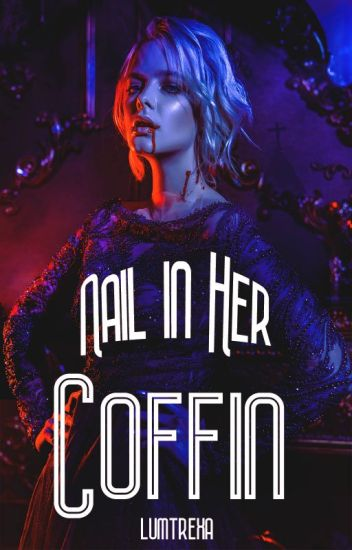 Nail in Her Coffin (Devil's Witch Book 1)