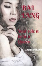 Bai Lang by Mounchy