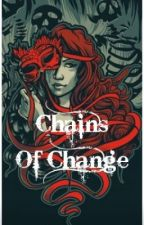 Chains of Change by ChainsOfChange