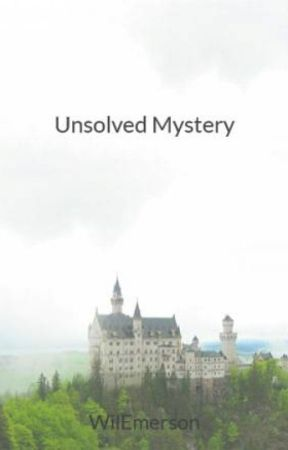 Unsolved Mystery by WilEmerson