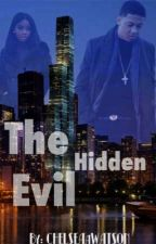 The Hidden Evil  by CHELSEAaWATSON