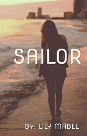 SAILOR [currently on hold] by peppermintbarker