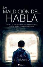 La Maldición del Habla    [En Edición] by Juoles_