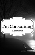 Konzumuji by nocturnumque
