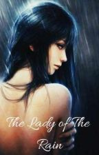 The Lady Of The Rain by Queenblue96