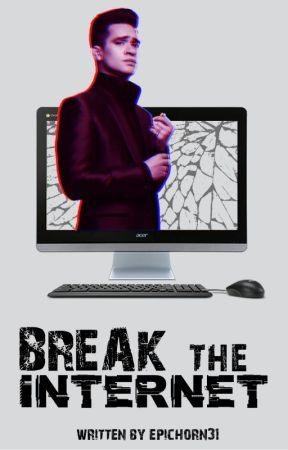 Break The Internet by epichorn31