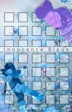 OS «Innocence Bleue [BLUEPLUM]» by _-BluefuckingHack-_