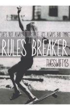 Rules Breaker by THGswift13